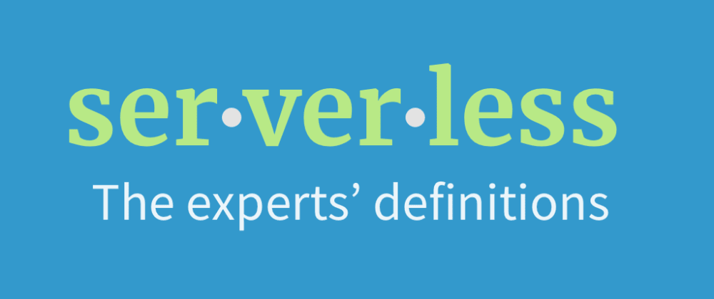 """Cover image for The differing definitions of """"serverless"""""""