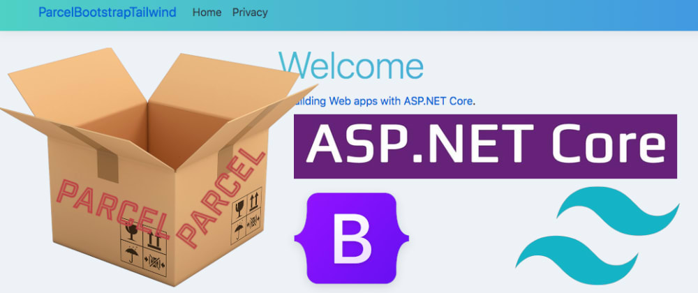 Cover image for How To Integrate Asp.NET Core Project with Bootstrap, TailwindCSS and ParcelJS