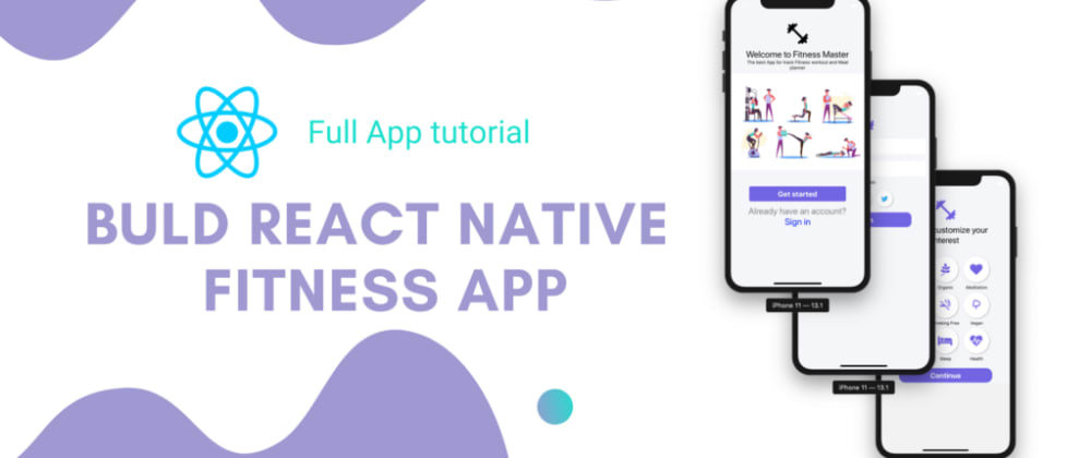 Cover image for Build React native Fitness app #1: Setup App with React navigation