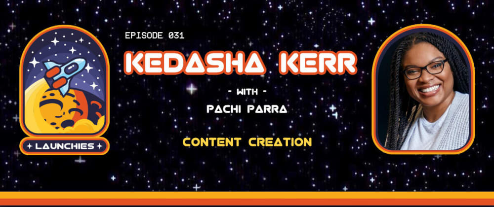 Cover image for Content Creation with Kedasha Kerr