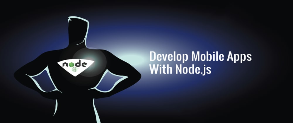 Cover image for How to Develop Unique Mobile Apps with Node.JS?