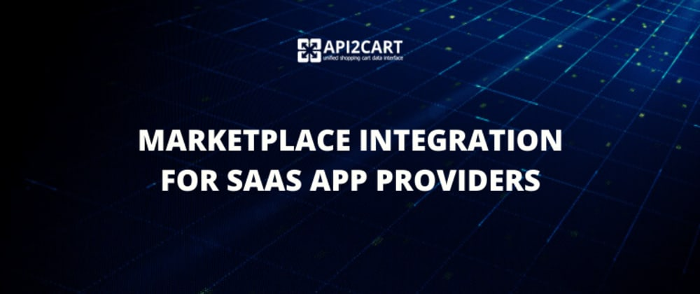 Cover image for Marketplace Integration for SaaS App Providers