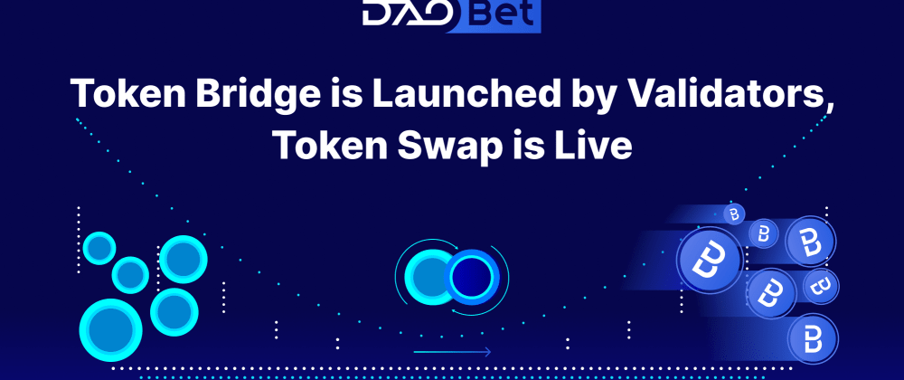 Cover image for DAOBet Token Bridge Launch Underway