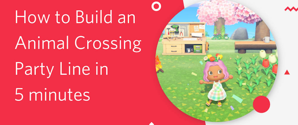 Cover image for Build an Animal Crossing party line in 5 minutes