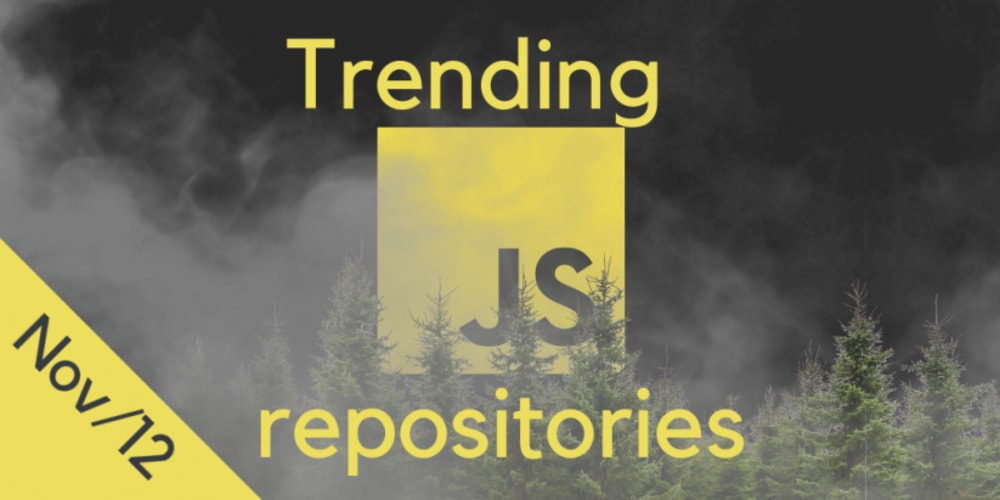 25 monthly most popular JS repositories on GitHub - DEV