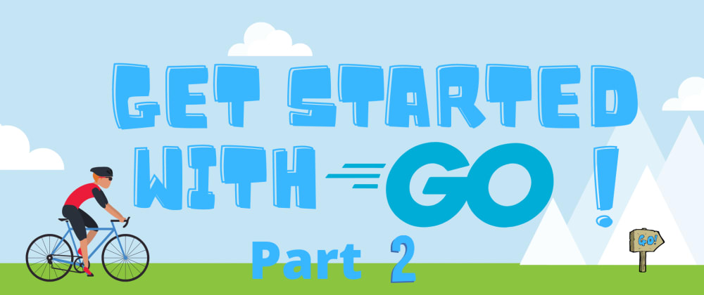 Cover image for Part 2: Get started with the Go Programming Language with Microsoft Learn! (no experience needed)