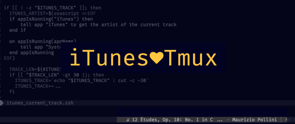 Cover image for Let's put the current iTunes track into the Tmux status line