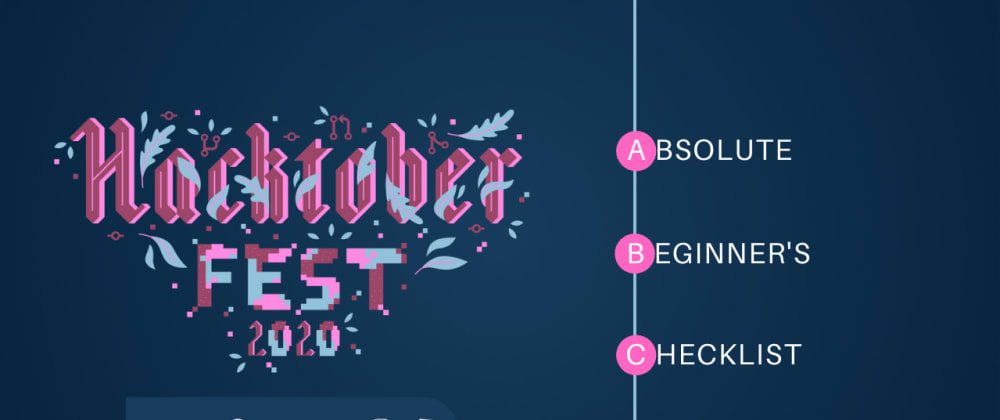 Cover image for An Absolute Beginner's Checklist for Hacktoberfest