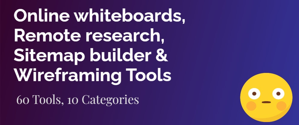 Cover image for Online whiteboards, Participant recruiting & screening, Remote research, Sitemap builder & Wireframing Tools | UX