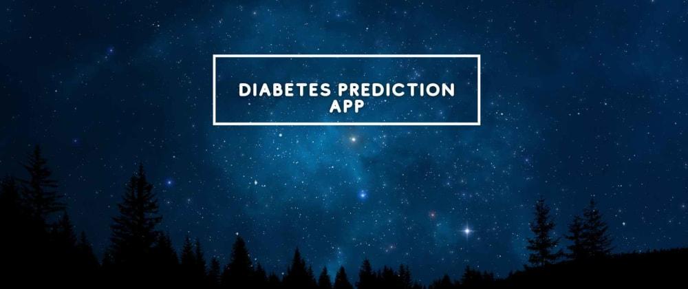 Cover image for Diabetes Predictor App