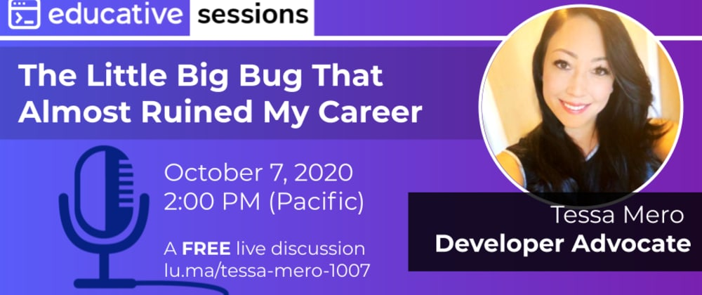 """Cover image for """"The Little Big Bug That Almost Ruined My Career"""" with Tessa Mero of Cloudinary"""
