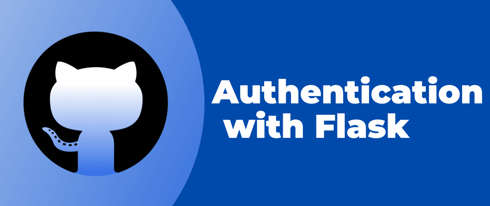 Cover image for Authentication with Flask and Github || Authlib