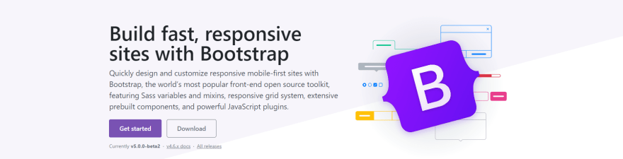 Bootstrap 5 - Open-Source CSS Framework.