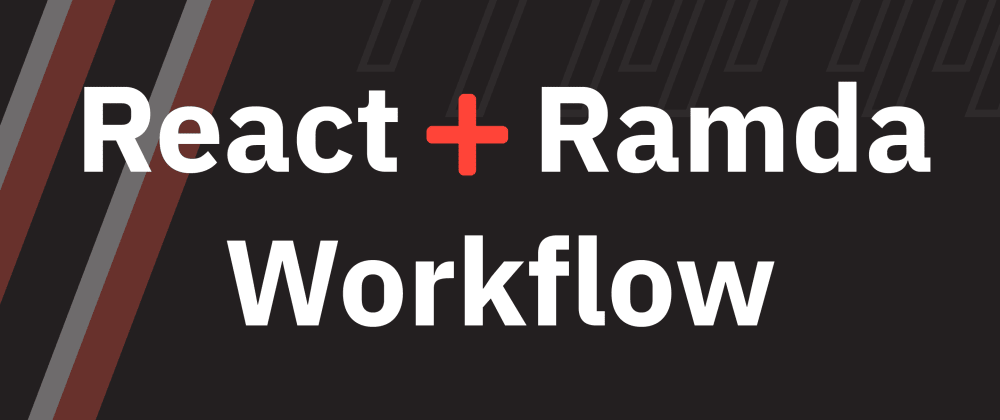 Cover image for Easily Integrate Ramda into Your React Workflow