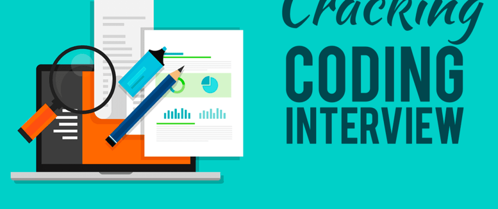 Cover image for Cracking a coding test interview - breakdown