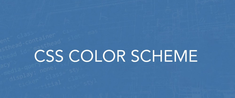 Cover image for CSS Color Scheme Prefers