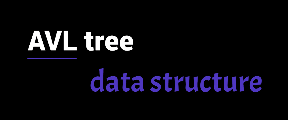 Cover image for Introduction to AVL  tree