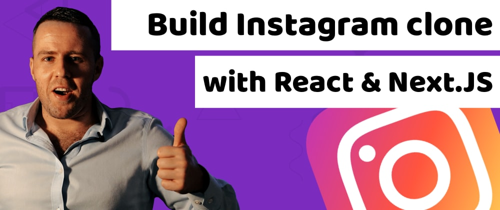 Build an Instagram Clone With React.Js, Next.Js, and Bootstrap5 in 35 mins