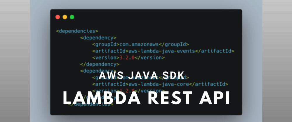 Cover image for REST API using AWS Java SDK