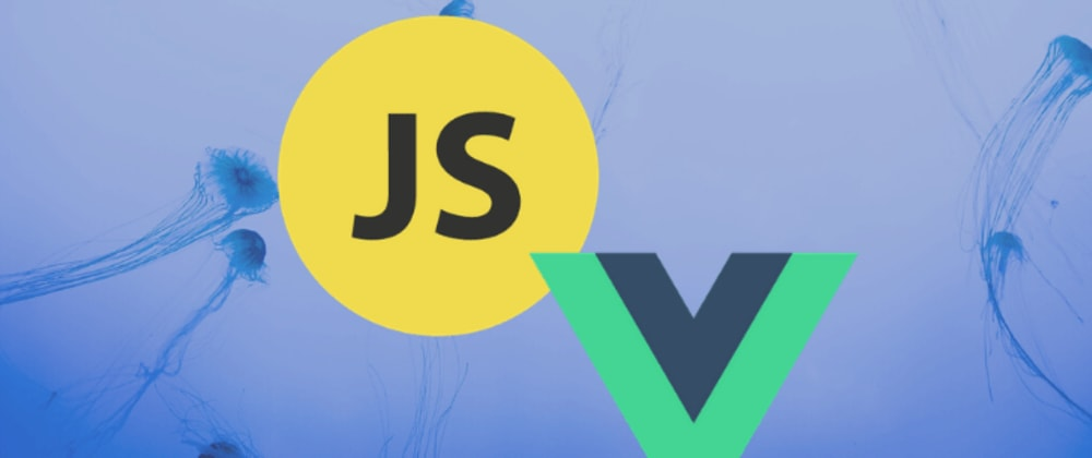 Cover image for JavaScript and Vue animations