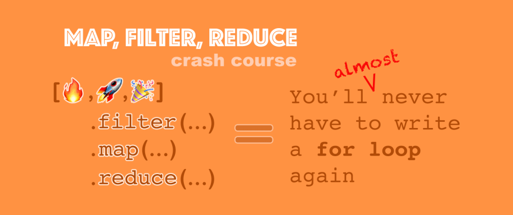 Cover image for Map/Filter/Reduce Crash Course