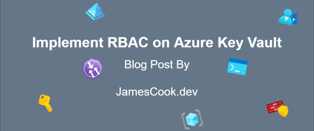 Cover image for Implement RBAC on Azure Key Vault