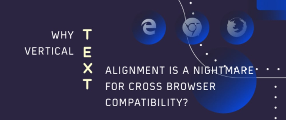 Cover image for Why Vertical Text Orientation Is A Nightmare For Cross Browser Compatibility?