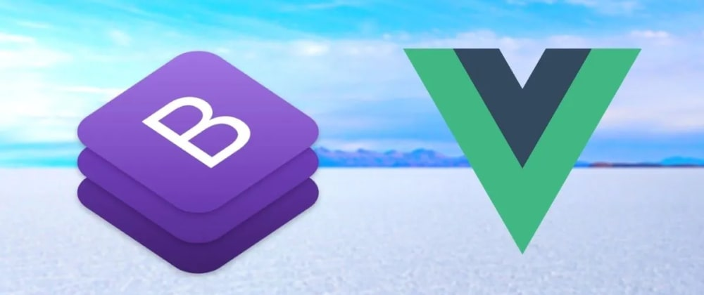Cover image for  Build a Bootstrap 4 & Vue App