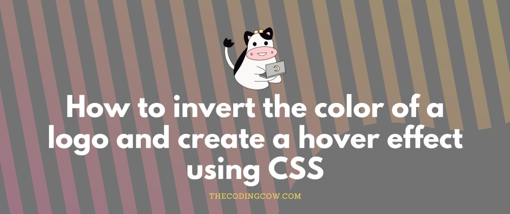 Cover image for How to invert the color of a logo and create a hover effect using CSS