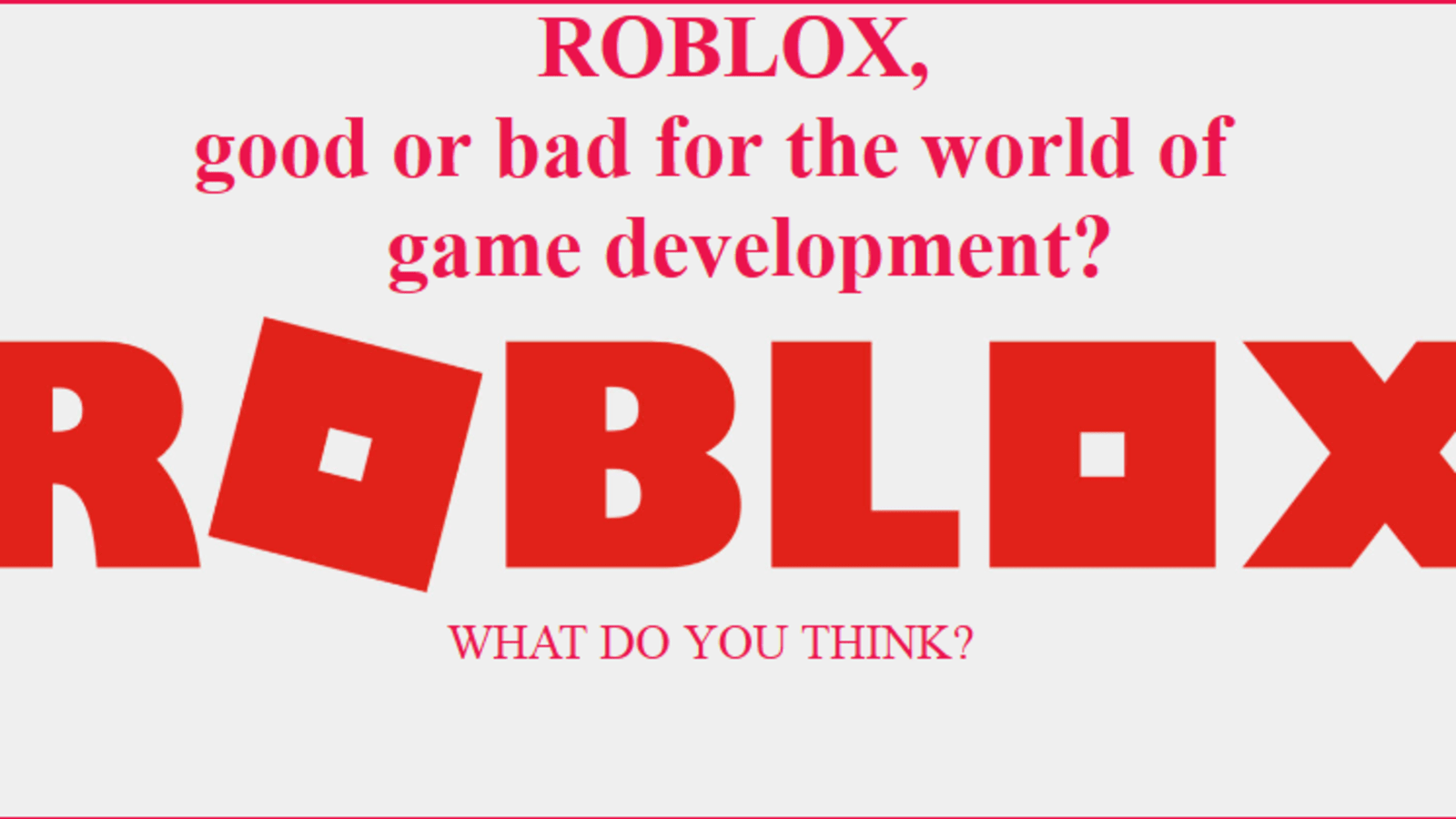 Roblox Game Developer Tycoon Roblox Good Or Bad For The World Of Game Development Dev