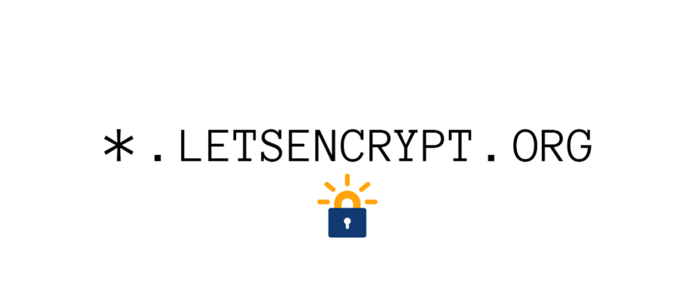 Cover image for LetsEncrypt: Wildcard support