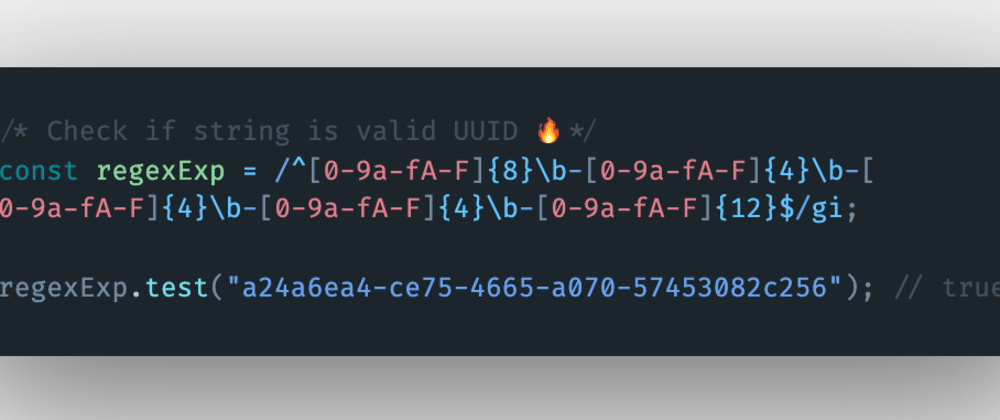 Cover image for How to check if a string is a valid UUID in JavaScript?