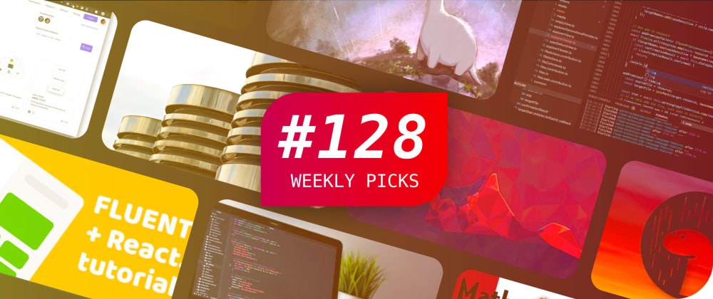 Cover image for 🔥 What's Popular Among Developers? — Weekly Picks #128