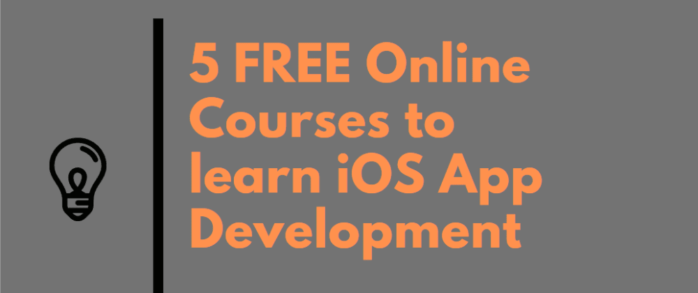 Cover image for Top 5 FREE Courses to Learn iOS App Development from Udemy and Pluralsight