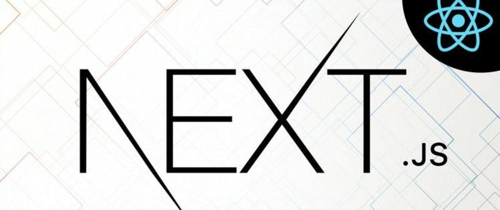 Cover image for Next.js - Your next go to framework