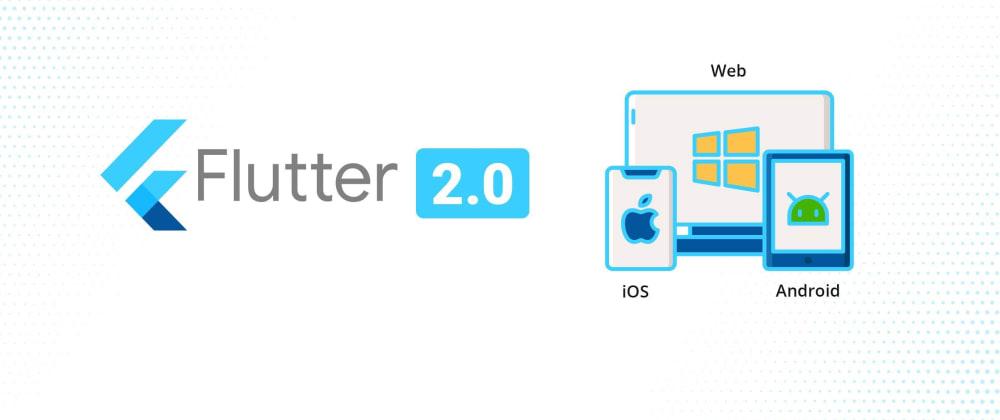 Cover image for Flutter Web: Should I use it? (Part 4— I believe so)
