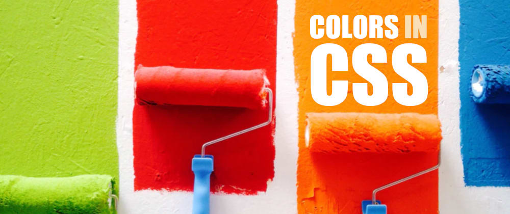 Cover image for The Ultimate Guide to CSS Colors (2020 Edition)