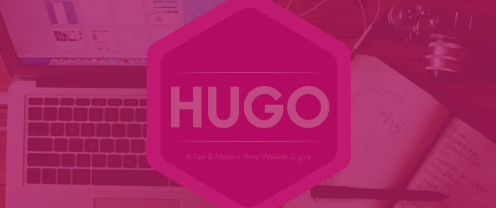 Cover image for Building your first Hugo site