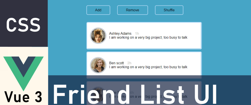 Cover image for Animating lists in Vue 3: Create friend-list UI