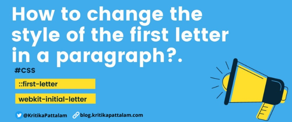 Cover image for Drop CAP effect / Changing the style of the first letter in a paragraph using CSS.