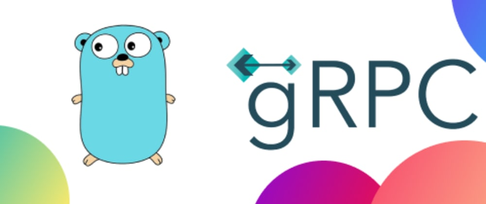 Cover image for Build a gRPC server in Go