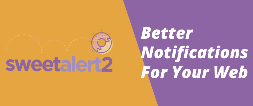 Cover image for Create Better Notifications For Your Web