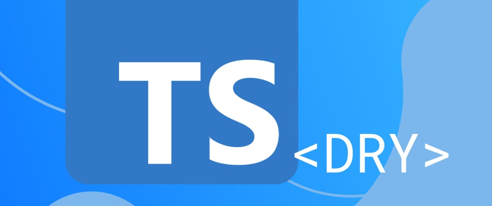 Cover image for Keeping Your TypeScript Code DRY With Generics