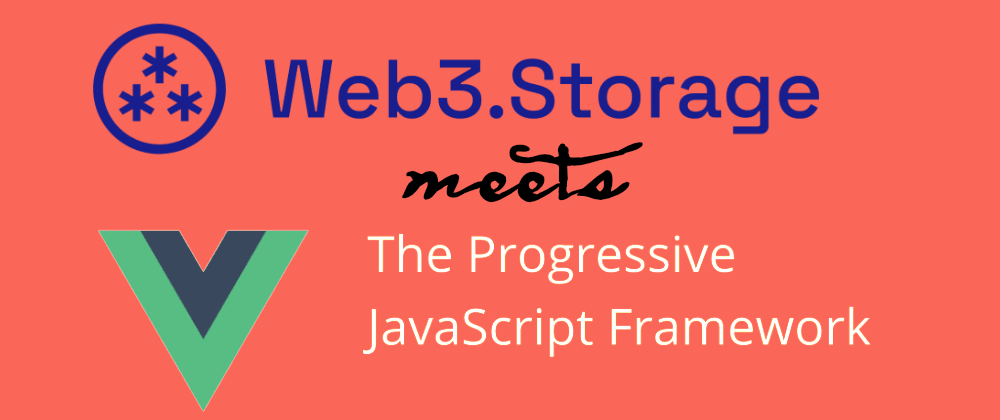 Cover image for Filesharing with web3.storage and Vue.js (Part 0)