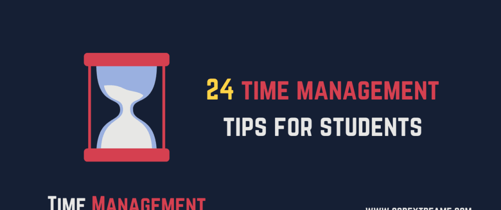 Cover image for 24 time management tips for students