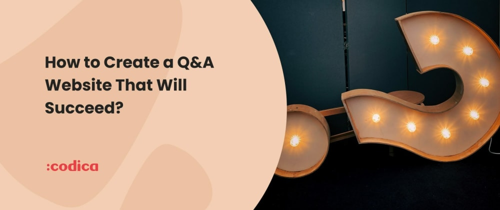 Cover image for Key Ways to Build a Q&A Website