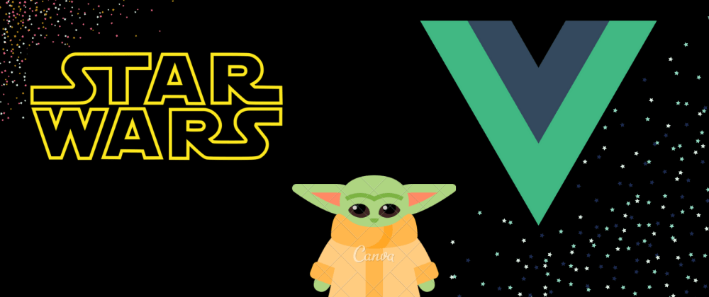 Cover image for How to make a Star Wars Random Quote App using Vue