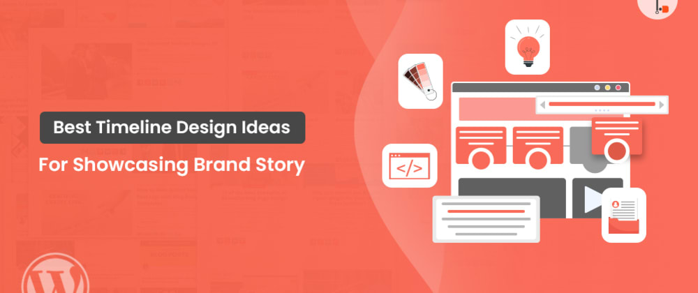 Cover image for Best Timeline Design Ideas For Showcasing Brand Story
