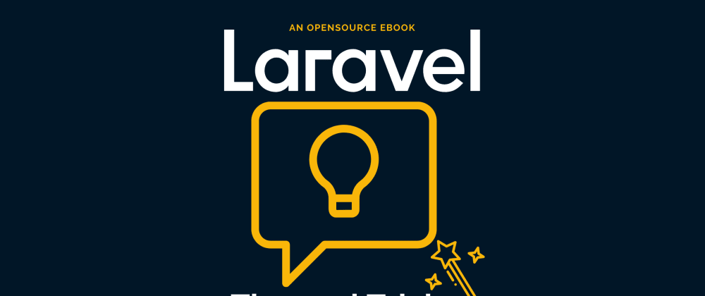 Cover image for 💡 Free Laravel Tips and Tricks eBook