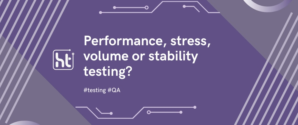 Cover image for Performance, stress, volume, and stability testing?